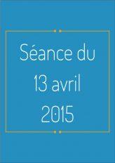 Ordre du jour - 13 avril 2015