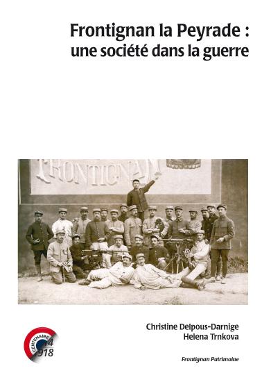 centenaire 14-18 : Frontignan la Peyrade : une société dans la guerre